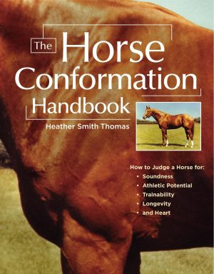 Photo of the book, Horse Conformation, by Heather Smith Thomas